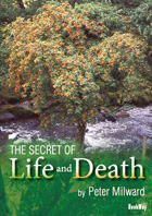 THE SECRET OF LIFE AND DEATH