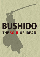 BUSHIDO THE SOUL OF JAPAN