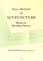 Easy Method Of ACUPUNCTURE Based On Meridian Theory