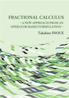Fractional Calculus: A New Approach from an Operator-Based Formulation