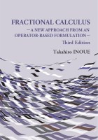 Fractional Calculus (Third Edition): A New Approach from an Operator-Based Formulation